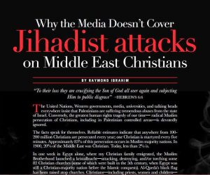 Why the Media Doesn't Cover Jihadist Attacks on Middle East Christians