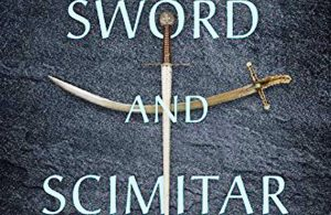 Sword and Scimitar: A Look into Raymond Ibrahim's New Book